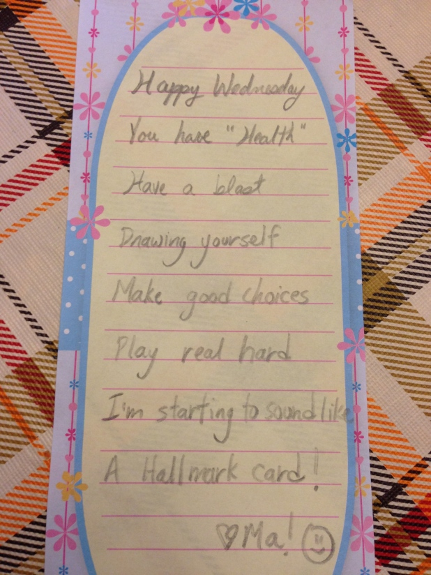 Thing 2's lunch box note.